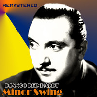 Django Reinhardt - Minor Swing (Remastered)