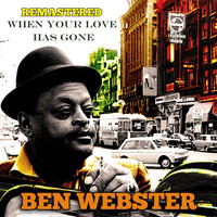 Ben Webster - When Your Lover Has Gone (Remastered)