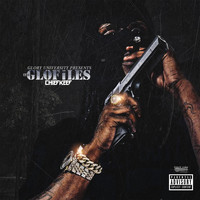Chief Keef - The GloFiles (Pt. 1) (Explicit)