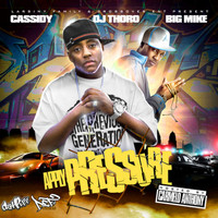 Cassidy - Apply Pressure: Raw & Uncut (Explicit)