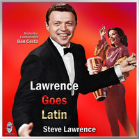 Steve Lawrence - Lawrence Goes Latin