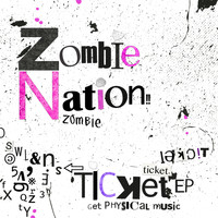 Zombie Nation - Ticket EP