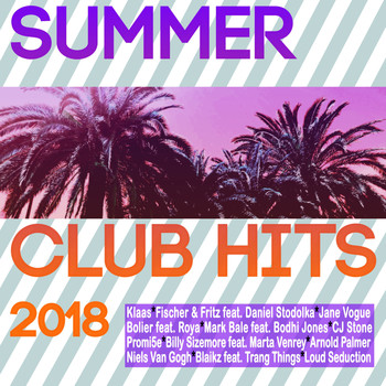 Various Artists - Summer Club Hits 2018