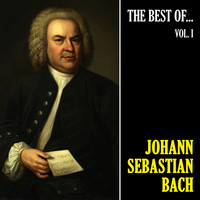 Johann Sebastian Bach - The Best of Bach, Vol. 1 (Remastered)