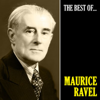 Maurice Ravel - The Best of Ravel (Remastered)
