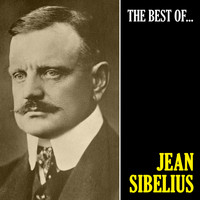 Jean Sibelius - The Best of Sibelius (Remastered)