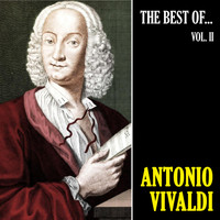 Antonio Vivaldi - The Best of Vivaldi, Vol. 2 (Remastered)