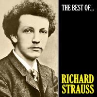 Richard Strauss - The Best of Strauss (Remastered)