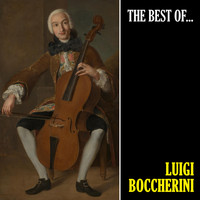 Luigi Boccherini - The Best of Boccherini (Remastered)