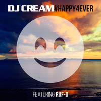 Dj Cream - Happy 4 Ever