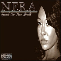 Nera - Based On True Events (Explicit)