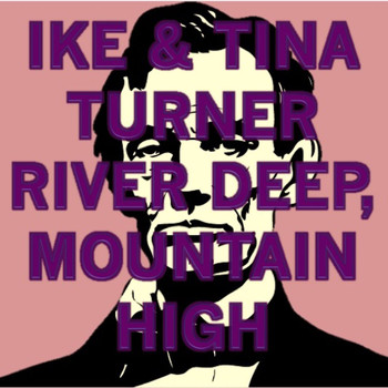 Ike & Tina Turner - River Deep, Mountain High (Ike's Mix)
