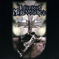 Imperious Malevolence - Imperious Malevolence (Explicit)
