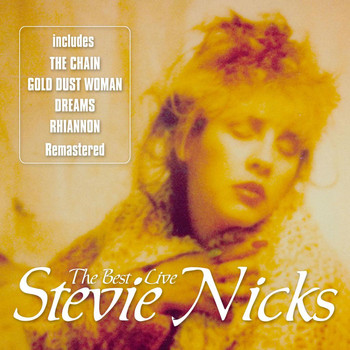 Stevie Nicks - The Best - Live (Live)