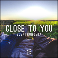 Elektronomia - Close To You