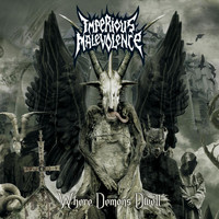 Imperious Malevolence - Where Demons Dwell (Explicit)