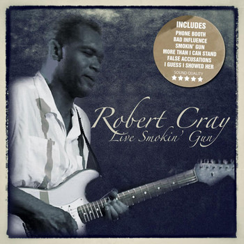 Robert Cray - Live Smokin' Gun (Live: Tower Theater, Philadelphia, PA 26 Apr '87)