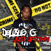 Double G - Just Uptown, Vol. 1 (Explicit)