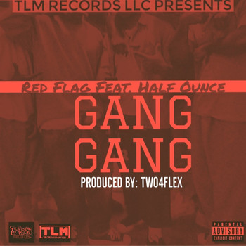 Red Flag - Gang Gang (Explicit)