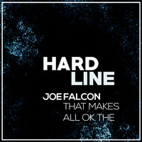 Joe Falcon - That Makes All Ok Then EP