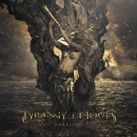 Tyranny of Hours - Darkling