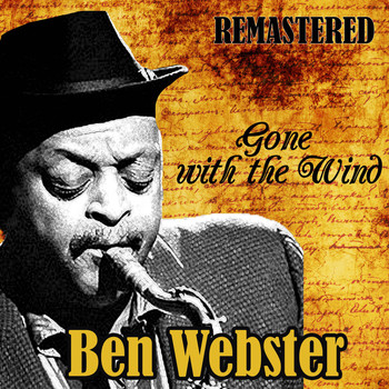 Ben Webster - Gone with the Wind (Remastered)