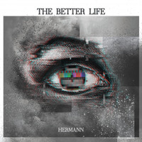 Hermann - The Better Life