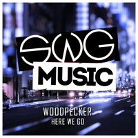 Woodpecker - Here We Go