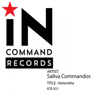 Saliva Commandos - Noteneha