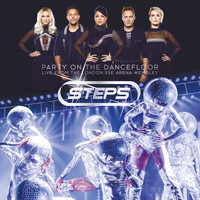 Steps - Party On the Dancefloor (Live From The London SSE Arena Wembley)