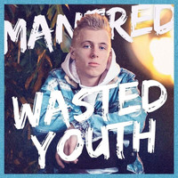 Manfred - Wasted Youth