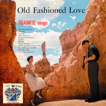 Frankie Laine - Old Fashioned Love