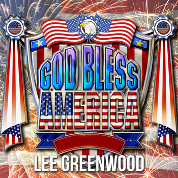 Lee Greenwood - God Bless America