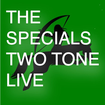 The Specials - Two Tone Live