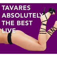 Tavares - Absolutely the Best Live