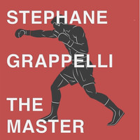 Stephane Grappelli - The Master