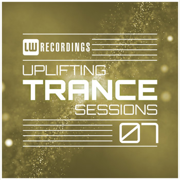 Various Artists - Uplifting Trance Sessions, Vol. 07