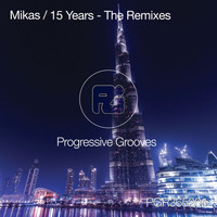 Mikas - 15 Years: The Remixes