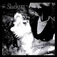 The Slackers - Self Medication