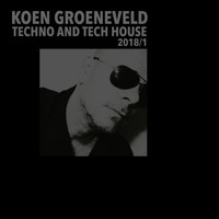 Koen Groeneveld - Techno & Tech House 2018-1
