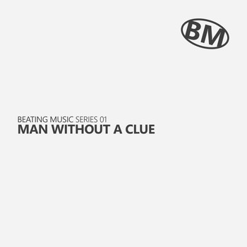 Man Without A Clue - Series 01: Man Without A Clue