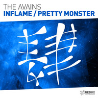 The Avains - Inflame / Pretty Monster