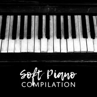 Restaurant Music - Soft Piano Compilation