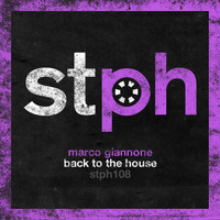 Marco Giannone - Back To The House