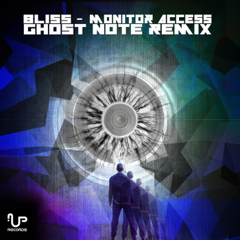 Bliss - Monitor Access (Ghost Note Remix)
