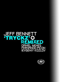 Jeff Bennett - Tryckz Remixed