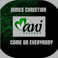 James Christian - Come On Everybody