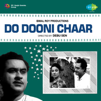 Hemant Kumar - Do Dooni Chaar (Original Motion Picture Soundtrack)