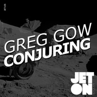 Greg Gow - Conjuring EP