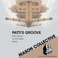 Mason Collective - Patti's Groove